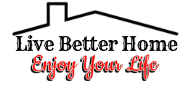 Live Better Home
